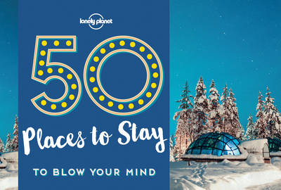 Picture of 50 Places To Stay To Blow Your Mind