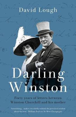 Picture of Darling Winston : Forty Years of Letters Between Winston Churchill and His Mother