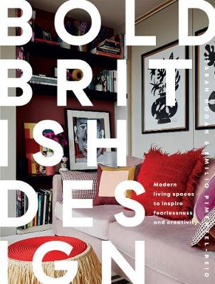 Picture of Bold British Design : Modern living spaces to inspire fearlessness and creativity