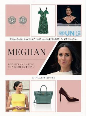 Picture of Meghan : The Life and Style of a Modern Royal