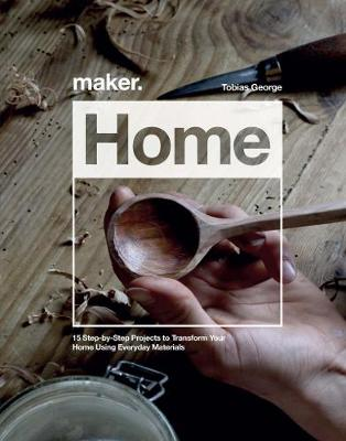 Picture of Maker.Home : 15 Step-by-Step Projects to Transform Your Home