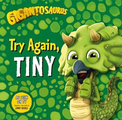 Gigantosaurus: Try Again, TINY