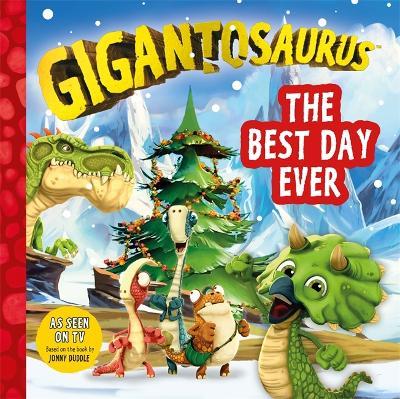 Gigantosaurus: The Best Day Ever