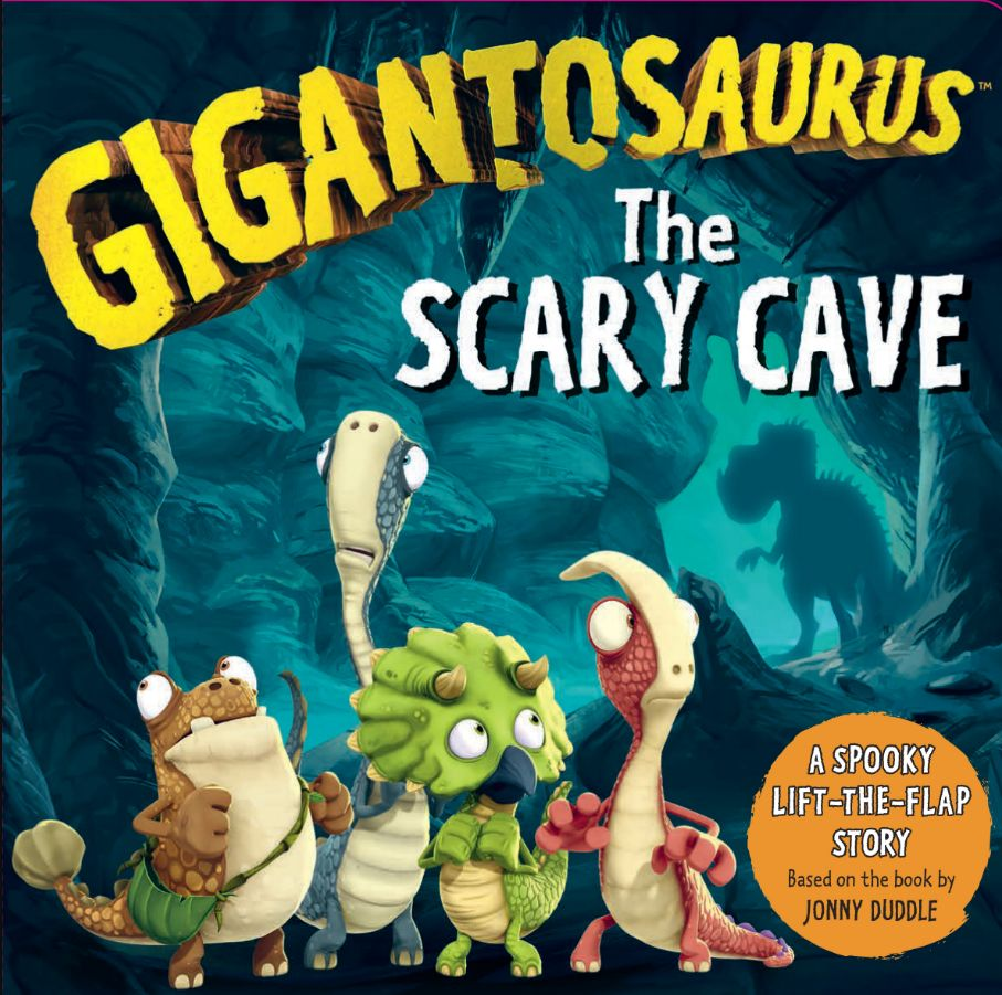 Gigantosaurus: The Scary Cave : (lift-the-flap board book)