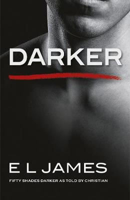 Picture of Darker : 'Fifty Shades Darker' as told by Christian