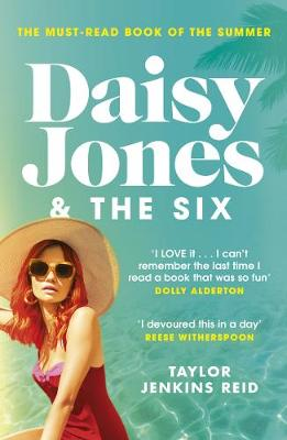 Picture of Daisy Jones and The Six : Read the hit novel everyone's talking about