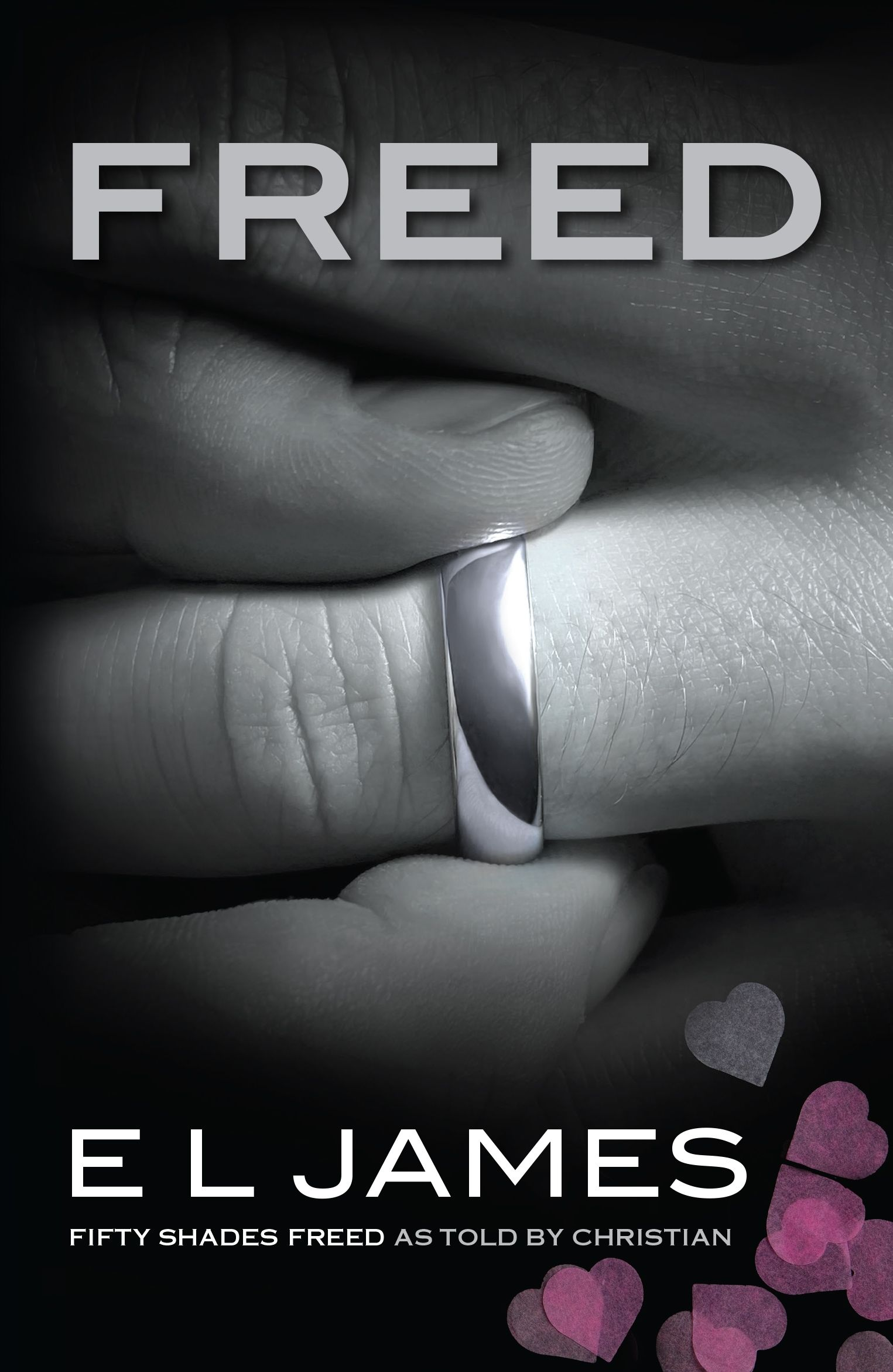 Freed : 'Fifty Shades Freed' as told by Christian