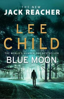 Picture of Blue Moon : (Jack Reacher 24)