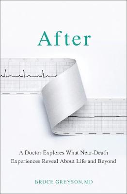 Picture of After : A Doctor Explores What Near-Death Experiences Reveal About Life and Beyond