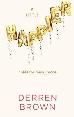 Picture of A Little Happier : Notes for reassurance