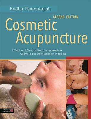Picture of Cosmetic Acupuncture, Second Edition : A Traditional Chinese Medicine Approach to Cosmetic and Dermatological Problems
