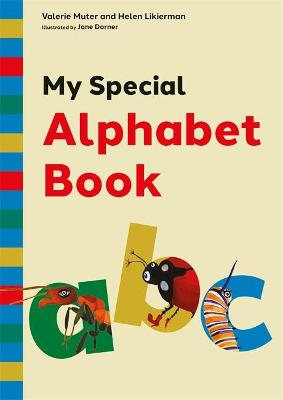 My Special Alphabet Book : A Green-Themed Story and Workbook for Developing Speech Sound Awareness for Children Aged 3+ at Risk of Dyslexia or Language Difficulties