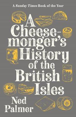 Picture of A Cheesemonger's History of The British Isles
