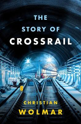 Picture of The Story of Crossrail