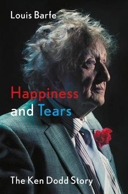 Picture of Happiness and Tears : The Ken Dodd Story