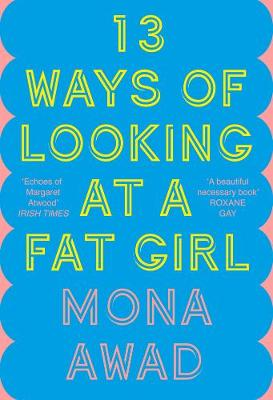 Picture of 13 Ways of Looking at a Fat Girl