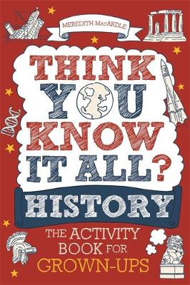 Think You Know It All? History : The Activity Book for Grown-ups