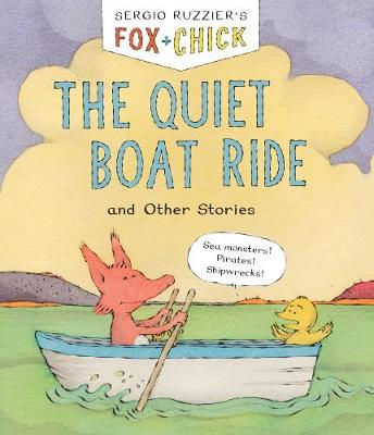 Fox & Chick: The Quiet Boat Ride : and Other Stories