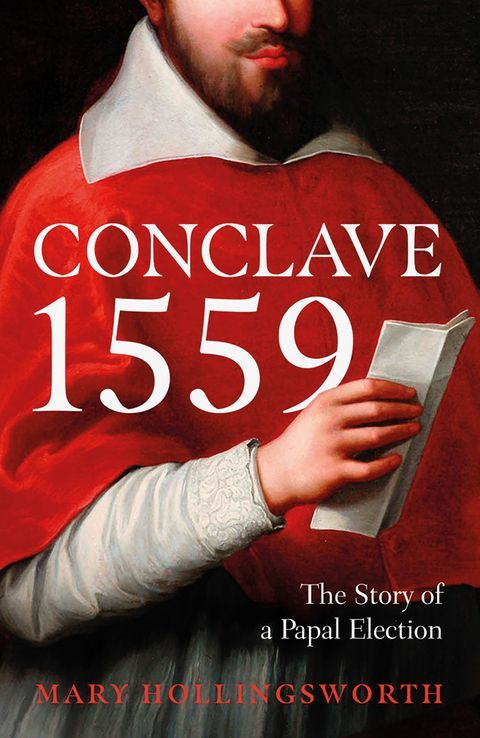 Conclave 1559 : Ippolito d'Este and the Papal Election of 1559