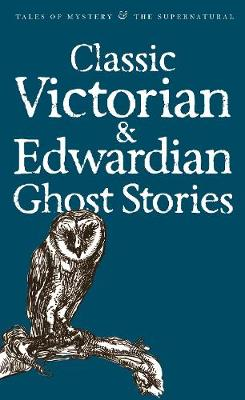 Picture of Classic Victorian & Edwardian Ghost Stories