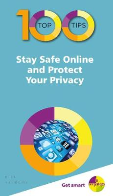 Picture of 100 Top Tips - Stay Safe Online and Protect Your Privacy