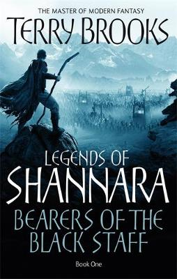 Picture of Bearers Of The Black Staff : Legends of Shannara: Book One