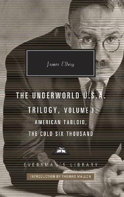 Picture of American Tabloid and The Cold Six Thousand : Underworld U.S.A. Trilogy Vol.1
