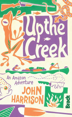 Picture of Up the Creek : An Amazon Adventure
