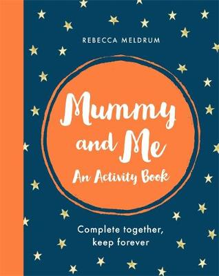 Picture of Mummy and Me : An Activity Book: Complete Together, Keep Forever
