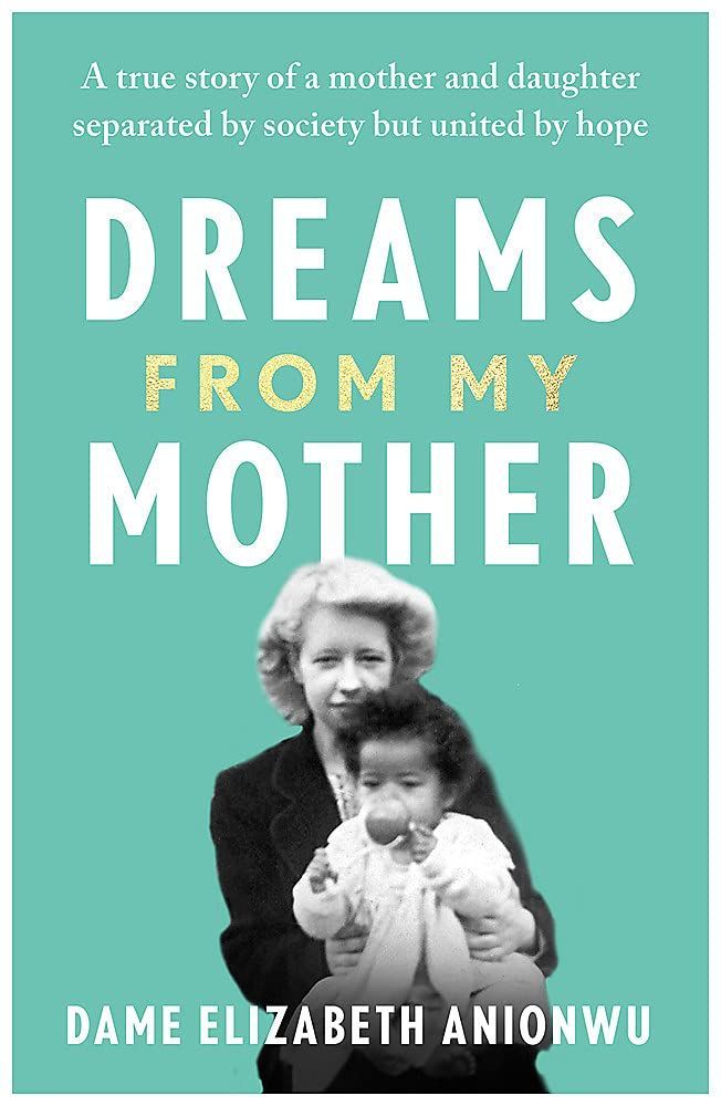 Dreams From My Mother