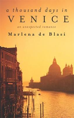 Picture of A Thousand Days In Venice : An Unexpected Romance