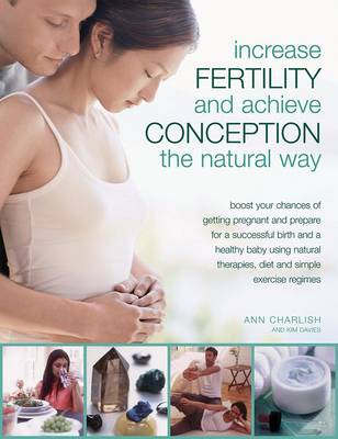 Picture of Increase Fertility and Achieve Conception the Natural Way