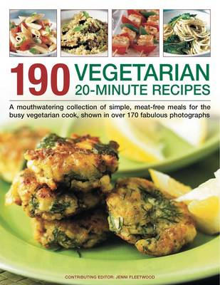 Picture of 190 Vegetarian 20 Minute Recipes