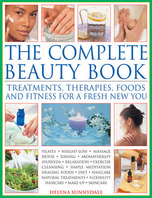 Picture of The Complete Beauty Book : Treatments, Therapies, Foods and Fitness for a Fresh New You
