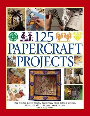 Picture of 125 Papercraft Projects : Step-by-Step Papier-Mache, Decoupage, Paper Cutting, Collage, Decorative Effects & Paper Construction