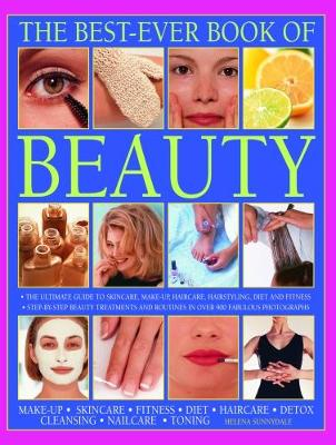 Picture of Beauty, The Best-Ever Book of : The ultimate guide to skincare, makeup, haircare, hairstyling, diet and fitness: step-by-step beauty treatments and routines in over 900 fabulous photographs