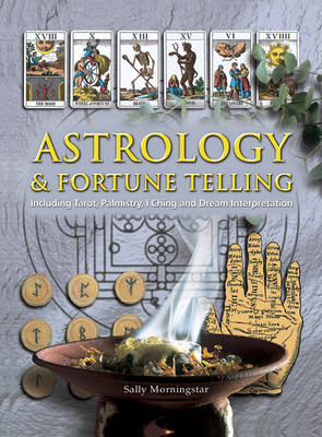 Picture of Astrology and Fortune Telling: Including Tarot, Palmistry, I Ching and Dream Interpretation