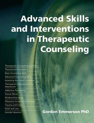 Picture of Advanced Skills and Interventions in Therapeutic Counselling