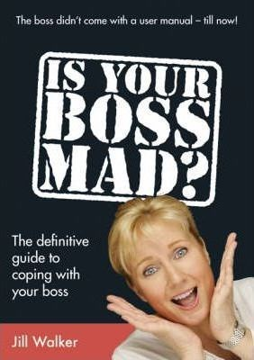 Picture of Is Your Boss Mad? : The Definitive Guide to Coping With Your Boss