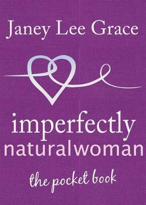 Picture of Imperfectly Natural Woman : The Pocket Book
