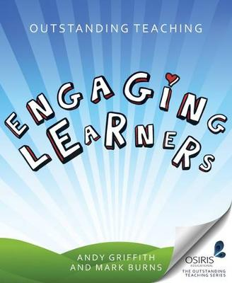 Outstanding Teaching : Engaging Learners