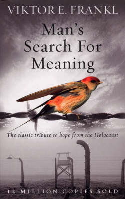 Picture of Man's Search For Meaning : The classic tribute to hope from the Holocaust