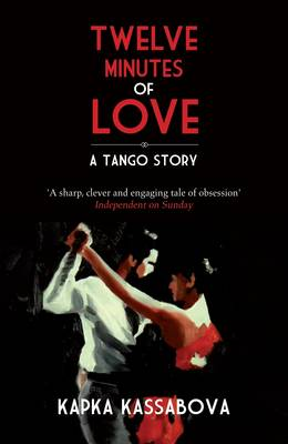 Picture of Twelve Minutes of Love : A Tango Story