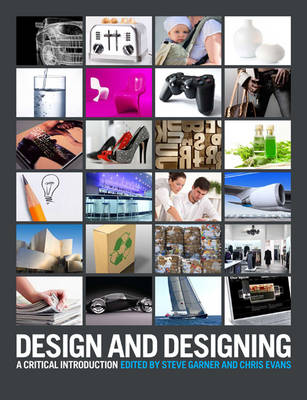 Picture of Design and Designing : A Critical Introduction