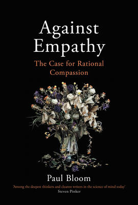 Picture of Against Empathy : The Case for Rational Compassion