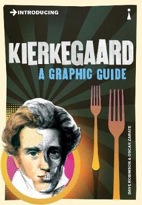 Introducing Kierkegaard : A Graphic Guide