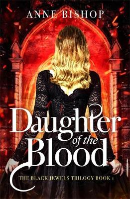 Daughter of the Blood : the gripping bestselling dark fantasy novel you won't want to miss