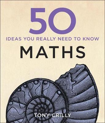 Picture of 50 Maths Ideas You Really Need to Know
