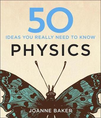 Picture of 50 Physics Ideas You Really Need to Know