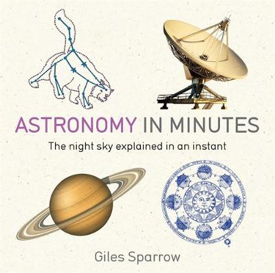 Picture of Astronomy in Minutes : 200 Key Concepts Explained in an Instant